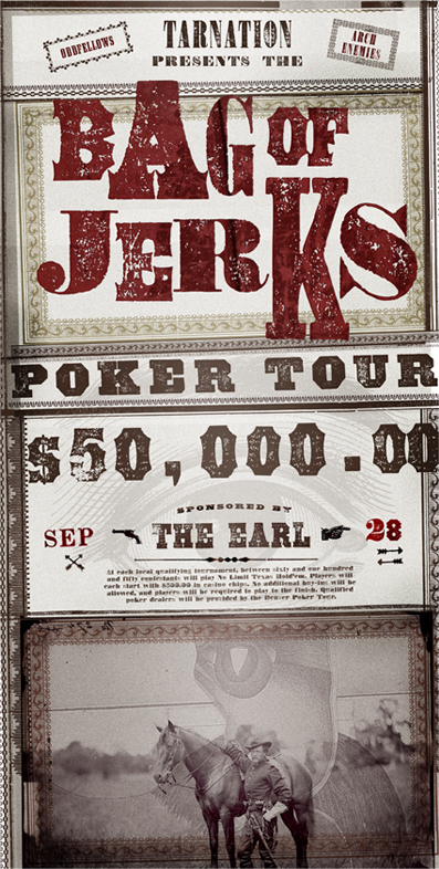 Promotional poster for Bag of Jerks poker tournament made with fonts from the Wild West Press