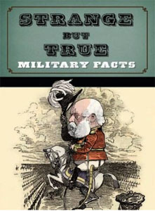 cover design for strange but true military facts, a book, featuring the Clifford Eight font from the Wild West press font set