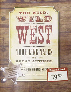 cover design for the book The Wild West Thrilling Tales by Great Authors, made with fonts from the Wild West Press set
