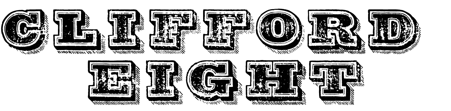 A Wild West style font called Clifford Eight from the Walden Font Co. It is part of the Wild West Press set of fonts.