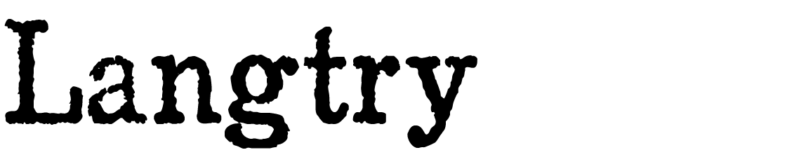 A Wild West style font called Langtry from the Walden Font Co. It is part of the Wild West Press set of fonts.