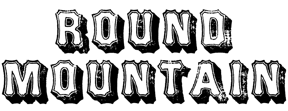 A Wild West style font called Round Mountain from the Walden Font Co. It is part of the Wild West Press set of fonts.
