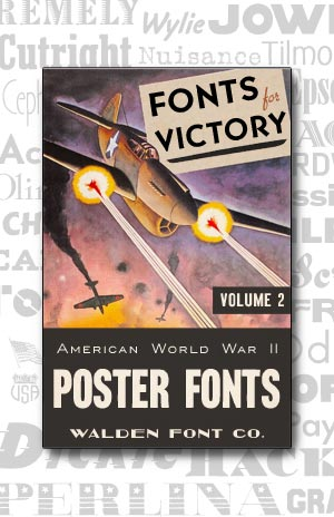 Cover art for the American Poster Fonts of World War II font set Volume 2
