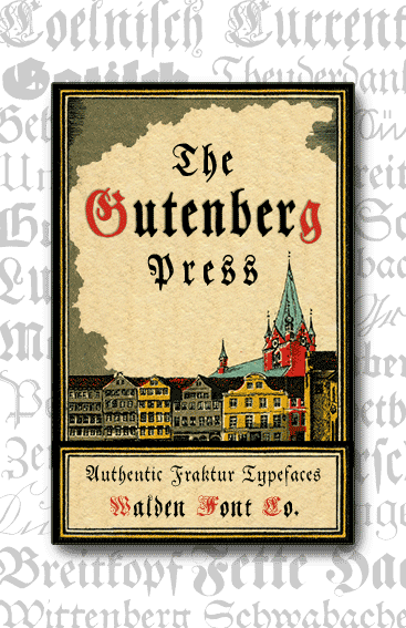 Header image for the Gutenberg Press set of fraktur fonts